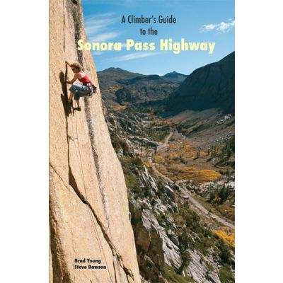 Climber's Guide to the Sonora Pass Highway
