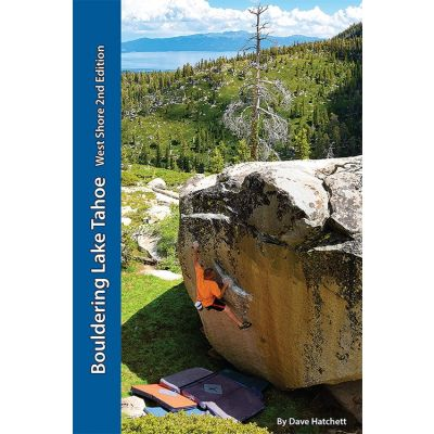 Bouldering Lake Tahoe-West Shore 2nd Edition